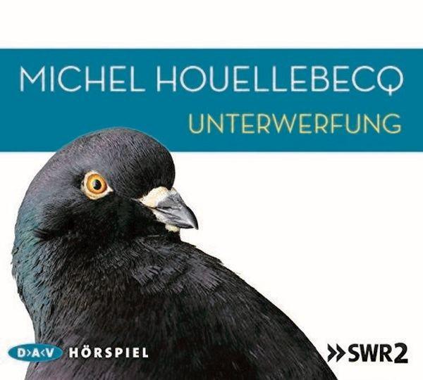 Houellebecq: Unterwerfung