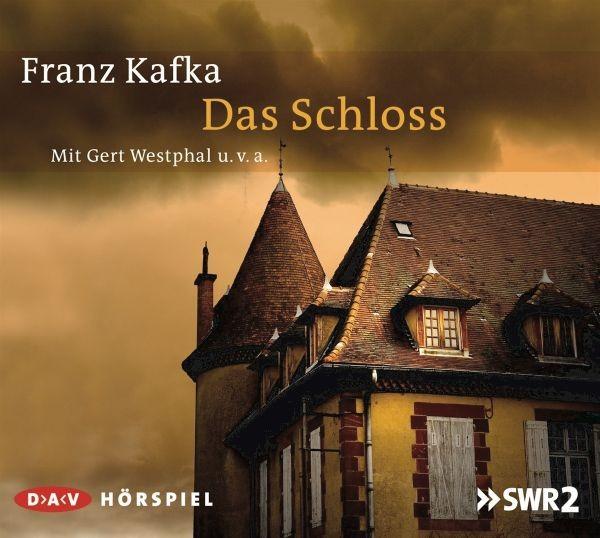 Kafka: Das Schloss
