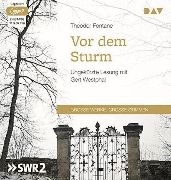 Fontane: Vor dem Sturm (2mp3-CD)