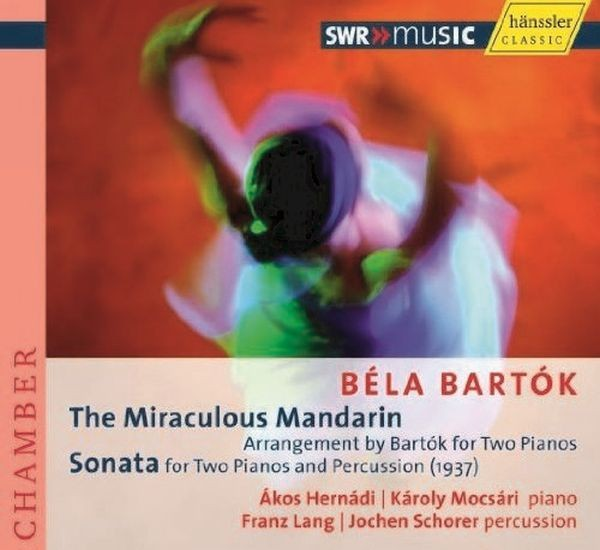 Bartok: Der Wunderbare Mandarin/Sonate