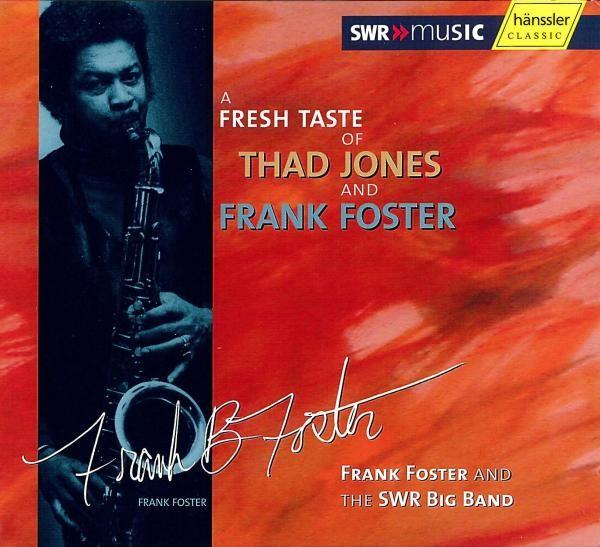 A Fresh Taste Of Thad Jones