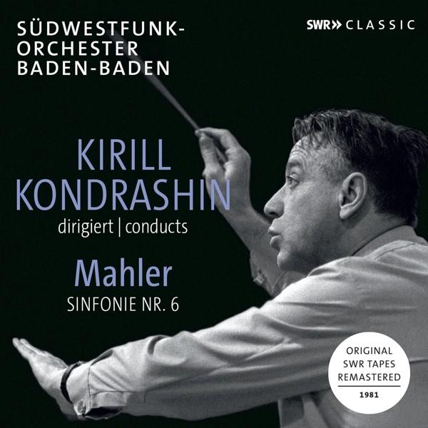 Kondrashin dirigiert Mahler: Sinfonie 6