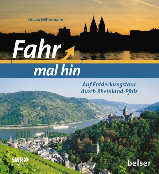 Fahr mal hin - Rheinland-Pfalz