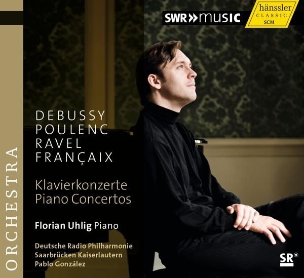 Debussy/Poulenc/Ravel/Francaix: Klavierkonzerte