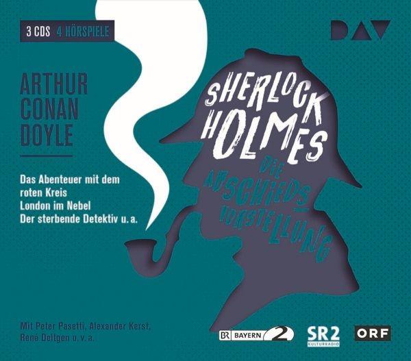 Doyle: Sherlock Holmes 5 – Die Abschiedsvorstellung