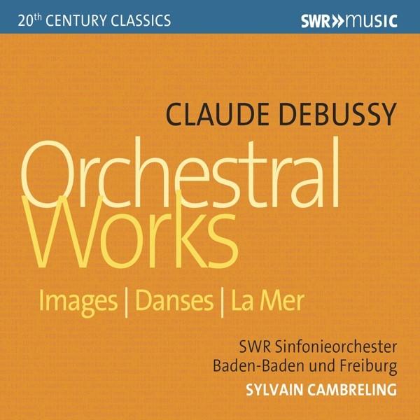 Debussy: Orchesterwerke