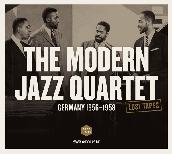 Lost Tapes: The Modern Jazz Quartet