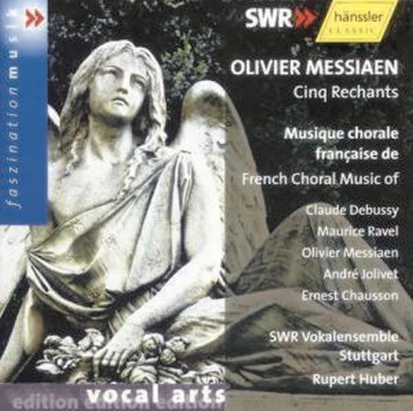 Messiaen/Debussy/Ravel/Jolivet: Französische Chormusik