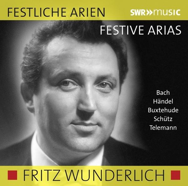 Fritz Wunderlich singt festliche Arien