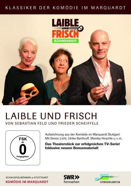 Laible und Frisch: Bühnenreif