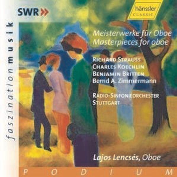 Strauss/Koechlin/Britten: Meisterwerke Für Oboe