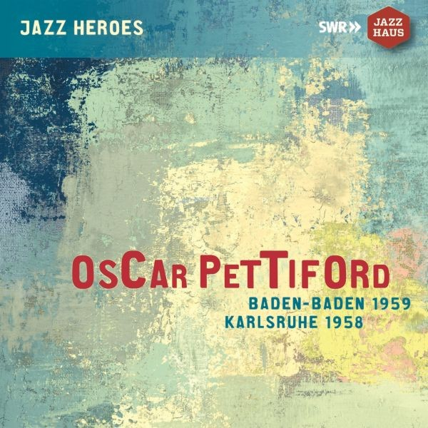 Oscar Pettiford-Baden-Baden 1959/Karlsruhe 1958
