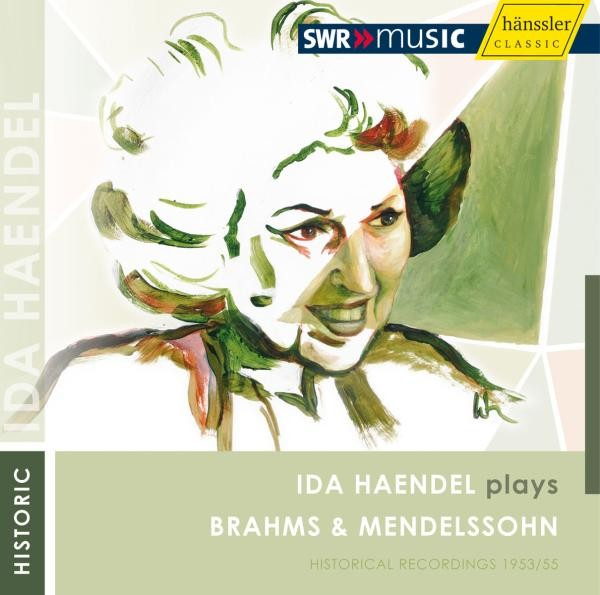 Ida Händel Plays Brahms & Mendelssohn