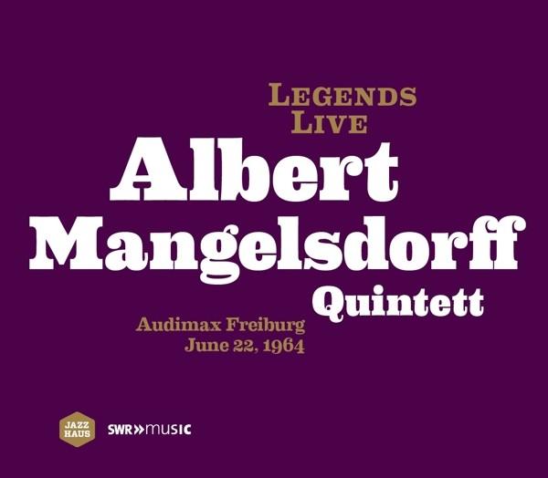 Legends Live: Albert Mangelsdorff Quintett
