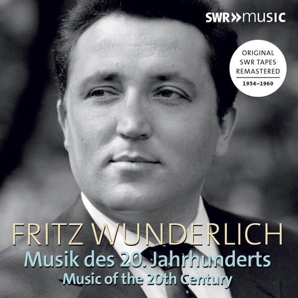 Fritz Wunderlich: Musik des 20.Jahrhunderts
